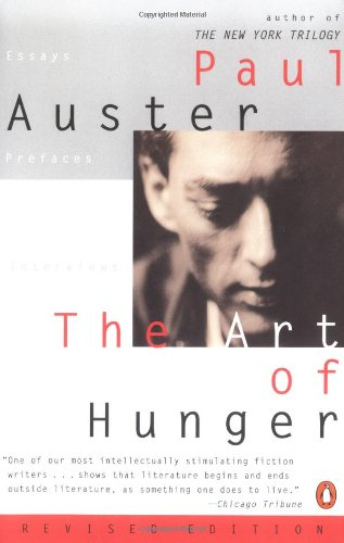 9780142000779: The Art of Hunger: Essays, Prefaces, Interviews