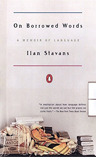 9780142000946: On Borrowed Words: A Memoir of Language