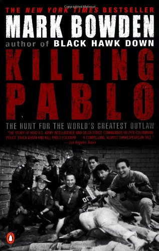 9780142000953: Killing Pablo: The Hunt for the World's Greatest Outlaw