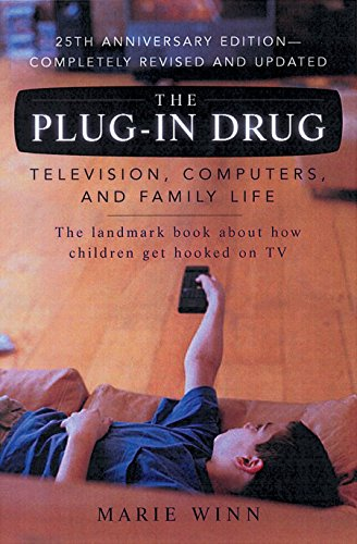 9780142001080: Plug in Drug: Television, Computers and Family Life