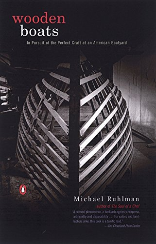 9780142001219: Wooden Boats: In Pursuit of the Perfect Craft at an American Boatyard
