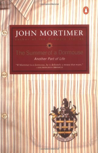 9780142001264: The Summer of a Dormouse: Another Part of Life