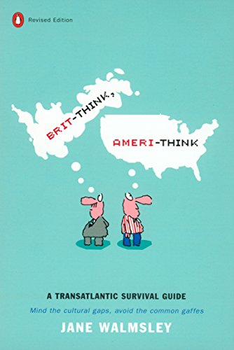 9780142001349: Brit-think, Ameri-think: A Transatlantic Survival Guide