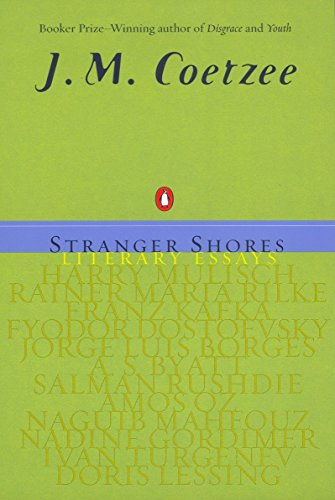 9780142001370: Stranger Shores: Literary Essays