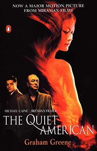 9780142001387: The Quiet American (Movie Tie-In)