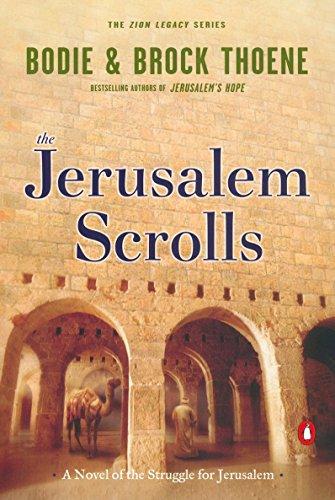 9780142001516: The Jerusalem Scrolls: A Novel of the Struggle for Jerusalem (The Zion Legacy)