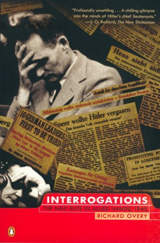 9780142001585: Interrogations: The Nazi Elite in Allied Hands, 1945