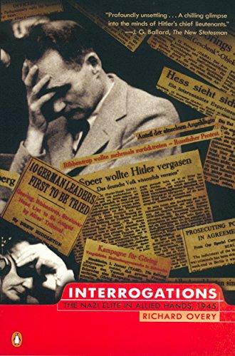9780142001585: Interrogations: The Nazi Elite in Allied Hands, 1945