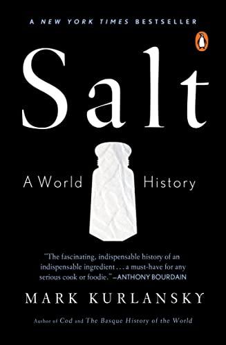 9780142001615: Salt: A World History