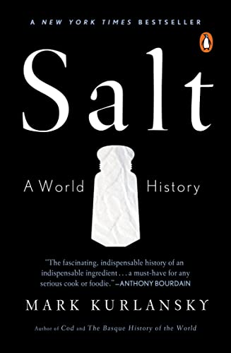 9780142001615: Salt: A World History