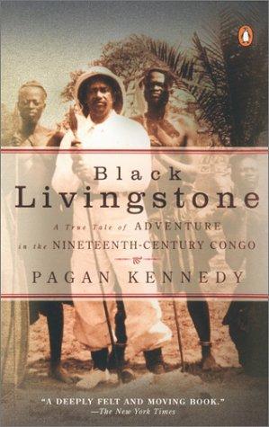 9780142001769: Black Livingstone: A True Tale of Adventure in the Nineteenth-Century Congo