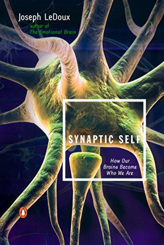 9780142001783: Synaptic Self: How Our Brains Become Who We Are