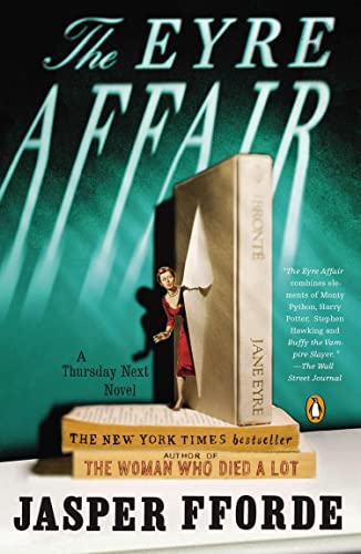 9780142001806: The Eyre Affair (Thursday Next Novels (Penguin Books))