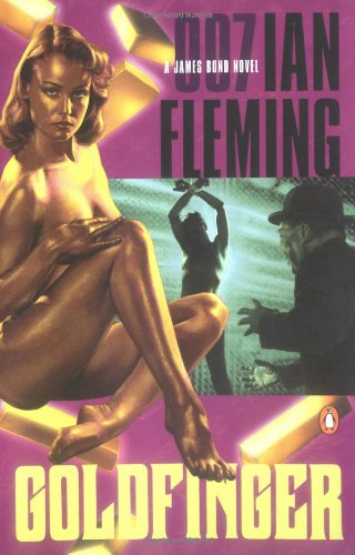 9780142002049: Goldfinger (James Bond Novels)