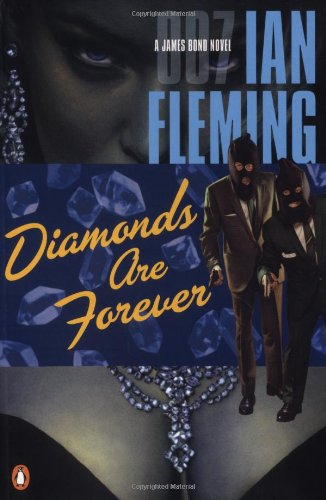 9780142002056: Diamonds Are Forever (James Bond Novels)