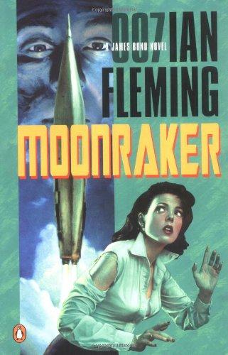 Moonraker (James Bond Novels): Fleming, Ian