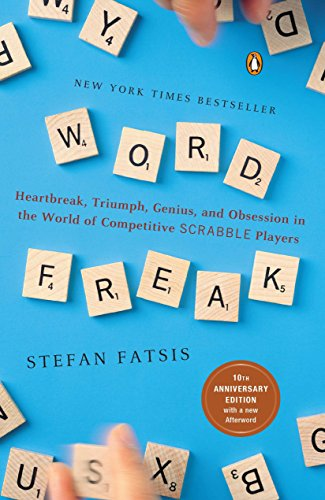 9780142002261: Word Freak: Heartbreak, Triumph, Genius, and Obsession in the World of Competitive ScrabbleP layers