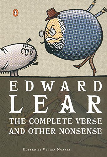 The Complete Verse and Other Nonsense: Lear, Edward; Noakes, Vivien