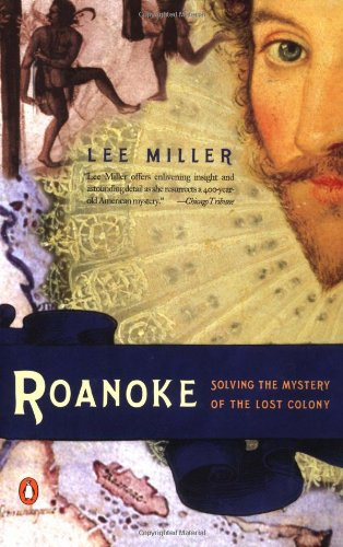 9780142002285: Roanoke: Solving the Mystery of the Lost Colony