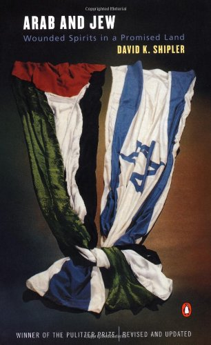 9780142002292: Arab and Jew: Wounded Spirits in a Promised Land