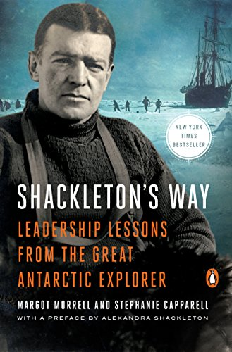 9780142002360: Shackleton's Way: Leadership Lessons from the Great Antarctic Explorer