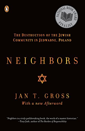 9780142002407: Neighbors: The Destruction of the Jewish Community in Jedwabne, Poland