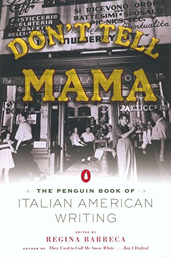9780142002476: Don't Tell Mama!: The Penguin Book of Italian American Writing