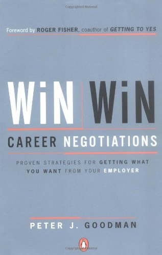 9780142002513: Win-Win Career Negotiations: Proven Strategies for Getting What You Want from Your Employer