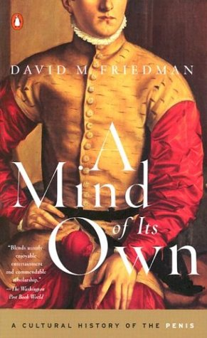 9780142002599: A Mind of Its Own: A Cultural History of the Penis