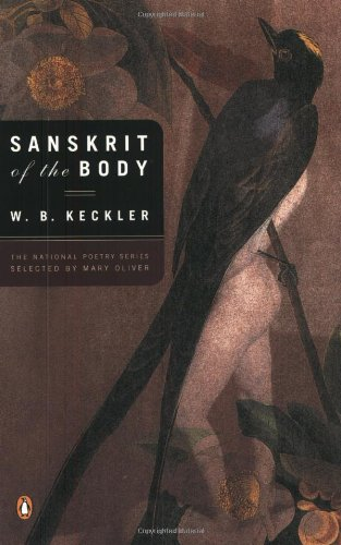 9780142003039: Sanskrit of the Body (National Poetry Series)