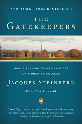 9780142003084: The Gatekeepers: Inside the Admissions Process of a Premier College