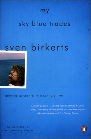 9780142003091: My Sky Blue Trades: Growing Up Counter in a Contrary Time