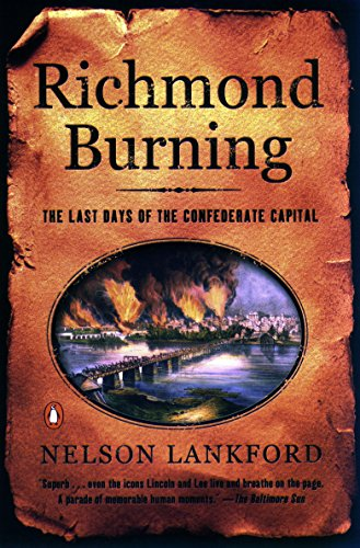 9780142003107: Richmond Burning: The Last Days of the Confederate Capital