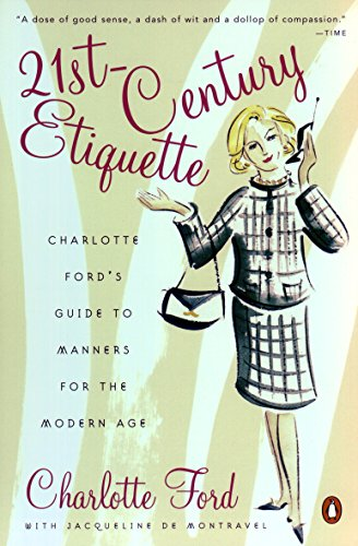 9780142003121: 21st-Century Etiquette: Charlotte Ford's Guide to Manners for the Modern Age