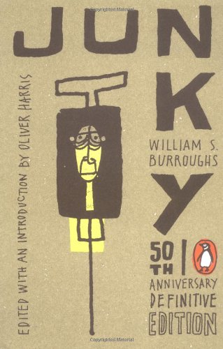 9780142003169: Junky: The Definitive Text of Junk (50th Anniversary Edition)