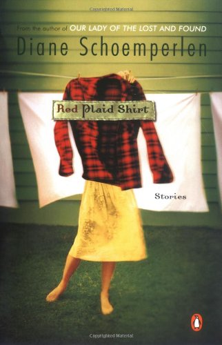 Red Plaid Shirt: Diane Schoemperlen
