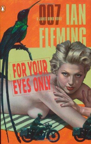 9780142003220: For Your Eyes Only (James Bond Novels)