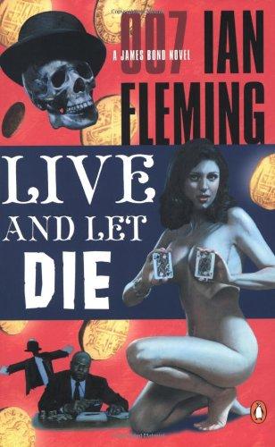 9780142003237: Live and Let Die (James Bond Novels)