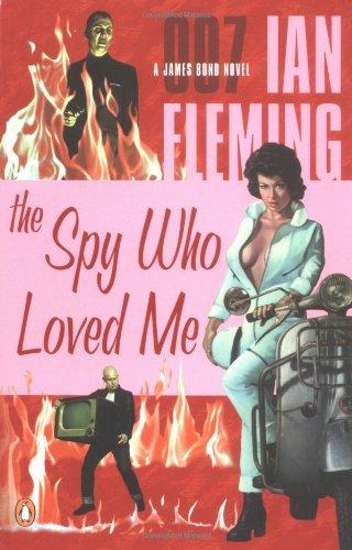 9780142003268: The Spy Who Loved Me (James Bond Novels)