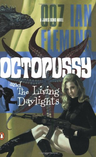 9780142003299: Octopussy and The Living Daylights (James Bond Novels)