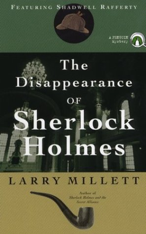The Disappearance of Sherlock Holmes (9780142003404) by Larry Millett