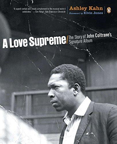 9780142003527: A Love Supreme: The Story of John Coltrane's Signature Album