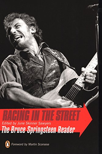 9780142003541: Racing in the Street: The Bruce Springsteen Reader