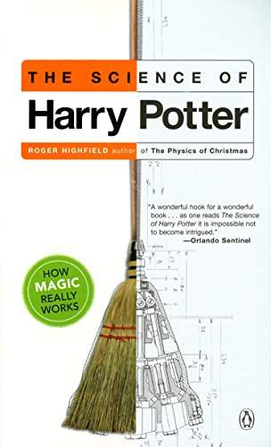 9780142003558: The Science of Harry Potter: How Magic Really Works