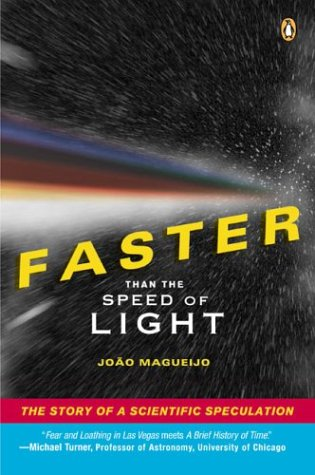 9780142003619: Faster Than the Speed of Light: The Story of a Scientific Speculation