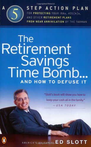 9780142003770: The Retirement Savings Time Bomb...and How to Defuse It