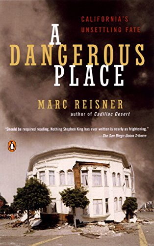 9780142003831: A Dangerous Place: California's Unsettling Fate