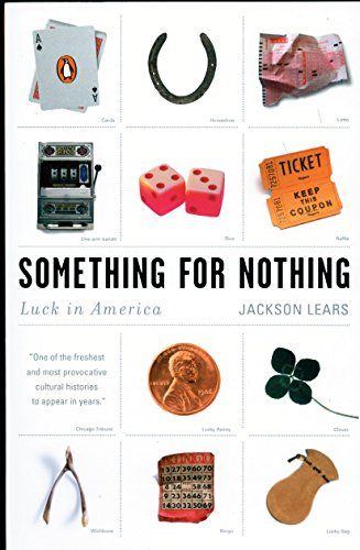 9780142003879: Something for Nothing: Luck in America