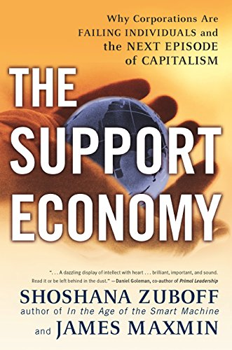 9780142003886: The Support Economy : Why Corporations Are Failing Individuals and the Next Episode of Capitalism