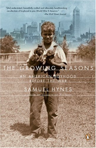 9780142003961: The Growing Seasons: An American Boyhood Before the War